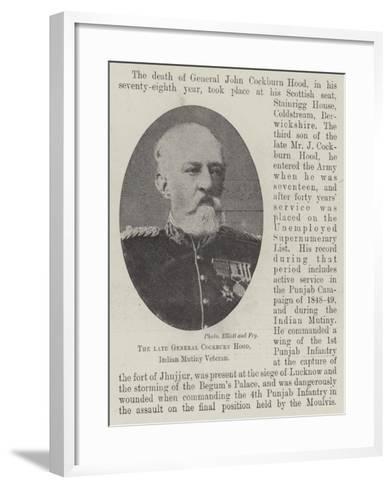 The Late General Cockburn Hood, Indian Mutiny Veteran--Framed Art Print