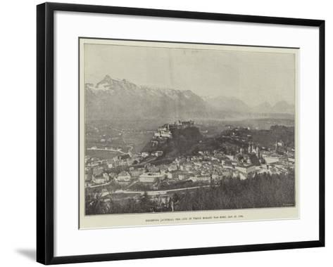 Salzburg (Austria), the City in Which Mozart Was Born, 27 January 1756--Framed Art Print