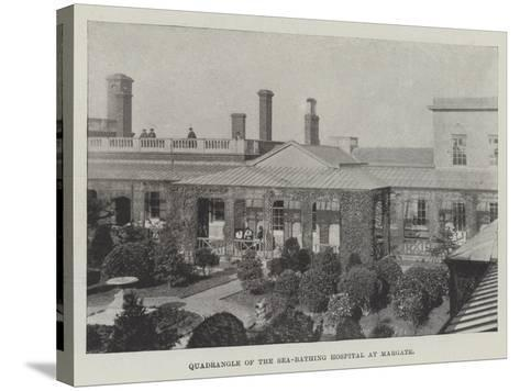 Quadrangle of the Sea-Bathing Hospital at Margate--Stretched Canvas Print