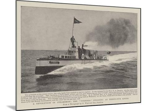 A Revolution in Steamships, the Turbinia Steaming at Thirty-Five Knots--Mounted Giclee Print