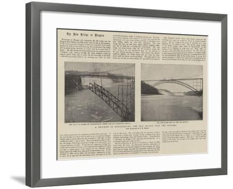 A Triumph of Engineering, the New Bridge over the Niagara--Framed Art Print
