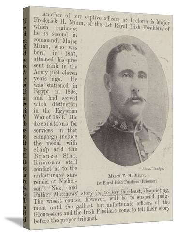 Major F H Munn, 1st Royal Irish Fusiliers (Prisoner)--Stretched Canvas Print