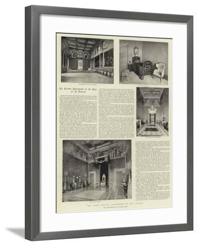 The Pope's Private Apartments in the Vatican--Framed Art Print