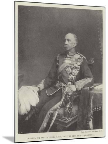 General Sir Evelyn Wood, the New Adjutant-General--Mounted Giclee Print