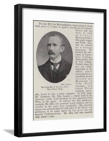 The Late Mr T E Ellis, MP, Chief Liberal Whip--Framed Art Print