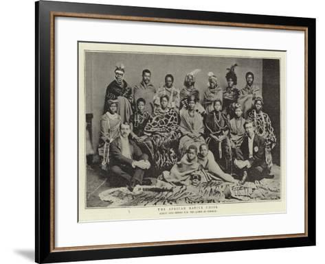 The African Native Choir, Which Sang before H M the Queen at Osborne--Framed Art Print