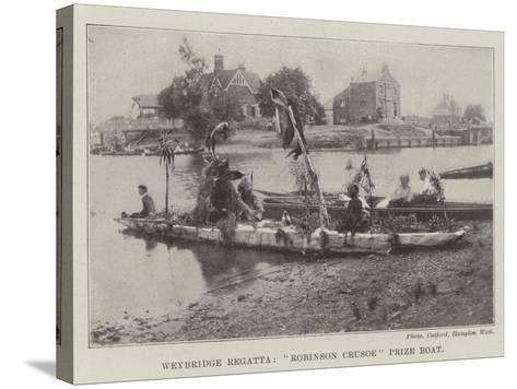 Weybridge Regatta, Robinson Crusoe Prize Boat--Stretched Canvas Print