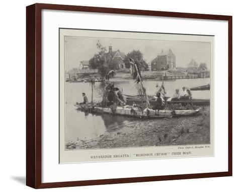 Weybridge Regatta, Robinson Crusoe Prize Boat--Framed Art Print
