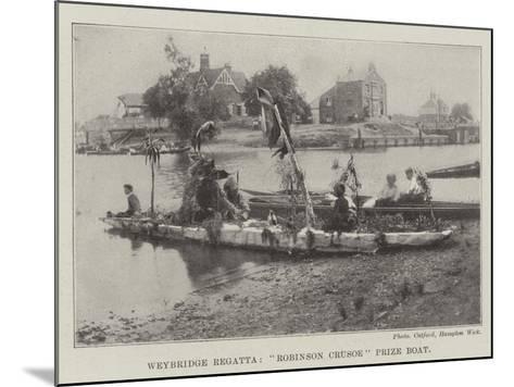 Weybridge Regatta, Robinson Crusoe Prize Boat--Mounted Giclee Print