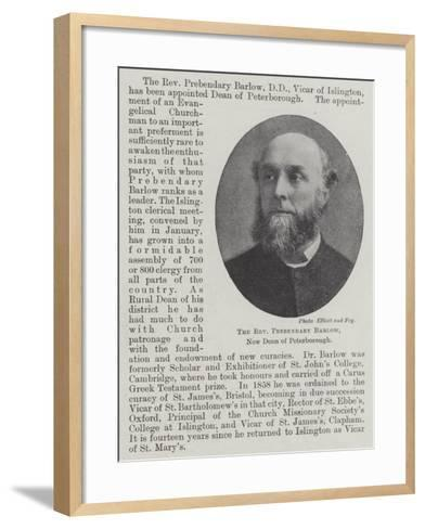 The Reverend Prebendary Barlow, New Dean of Peterborough--Framed Art Print