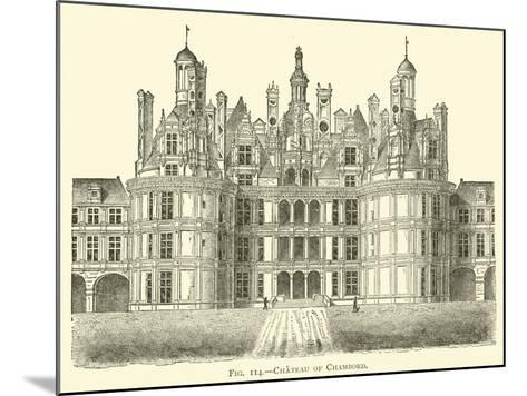 Chateau of Chambord--Mounted Giclee Print