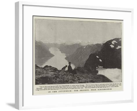 In the Jotunheim, the Bessegg, Near Gjendesheim--Framed Art Print