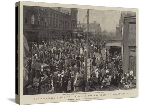 The Transvaal Crisis, the Effect of the War Scare on Johannesburg--Stretched Canvas Print