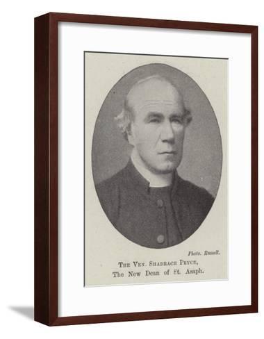 The Venerable Shadrach Pryce, the New Dean of St Asaph--Framed Art Print