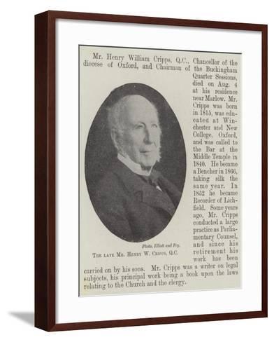 The Late Mr Henry W Cripps--Framed Art Print