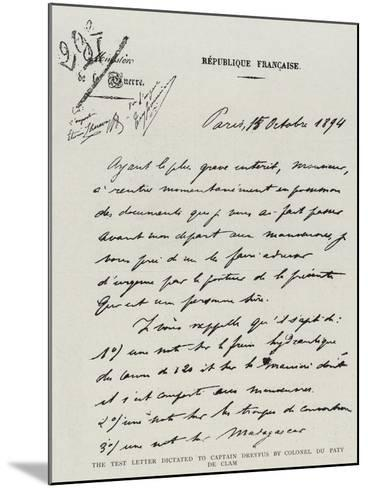 The Test Letter Dictated to Captain Dreyfus by Colonel Du Paty De Clam--Mounted Giclee Print