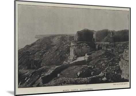 Rufus Castle, Dorsetshire--Mounted Giclee Print