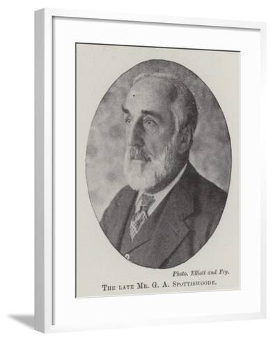 The Late Mr G a Spottiswoode--Framed Art Print