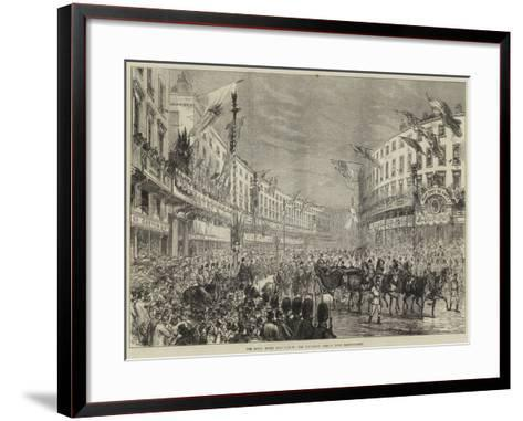 The Royal Entry into London, the Procession Passing Down Regent-Street--Framed Art Print