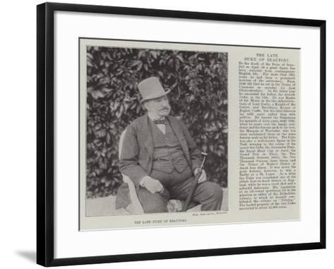 The Late Duke of Beaufort--Framed Art Print