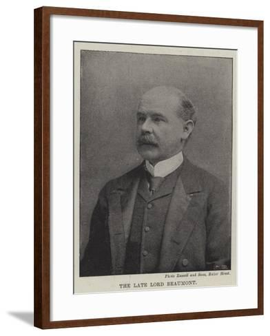 The Late Lord Beaumont--Framed Art Print