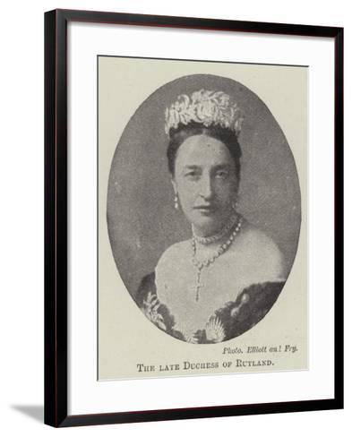The Late Duchess of Rutland--Framed Art Print
