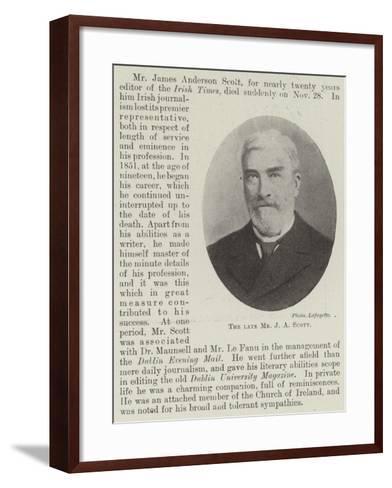 The Late Mr J a Scott--Framed Art Print