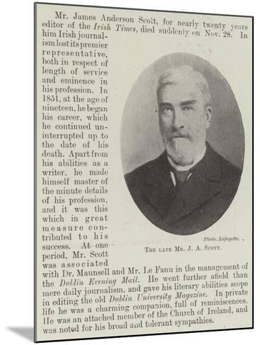The Late Mr J a Scott--Mounted Giclee Print