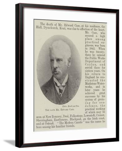 The Late Mr Edward Case--Framed Art Print