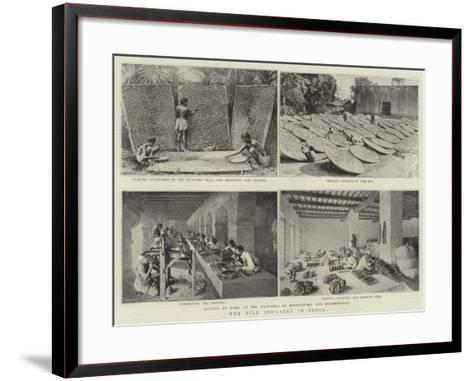 The Silk Industry in India--Framed Art Print