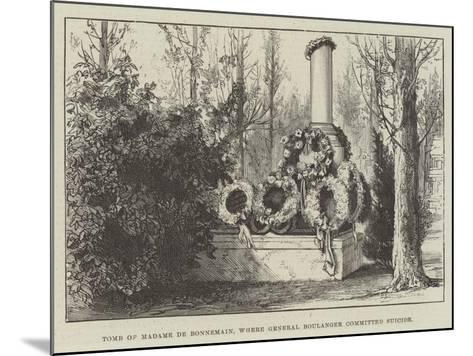Tomb of Madame De Bonnemain, Where General Boulanger Committed Suicide--Mounted Giclee Print