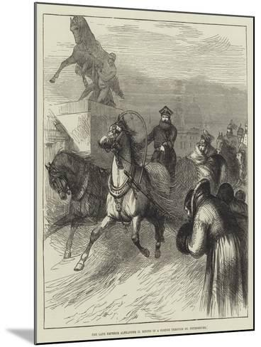 The Late Emperor Alexander II Riding in a Sledge Through St Petersburg--Mounted Giclee Print