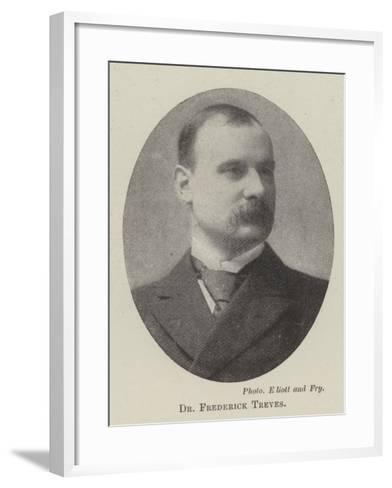 Dr Frederick Treves--Framed Art Print