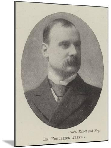 Dr Frederick Treves--Mounted Giclee Print