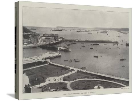The Naval Manoeuvres, the Fleet in Torbay--Stretched Canvas Print