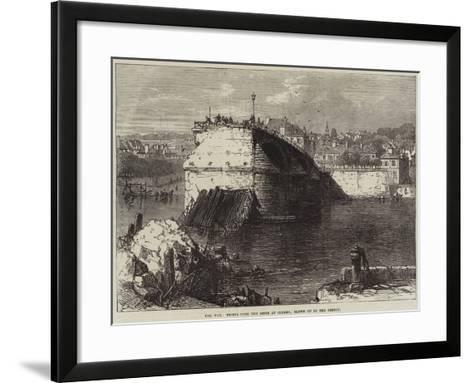 The War, Bridge over the Seine at Corbeil, Blown Up by the French--Framed Art Print