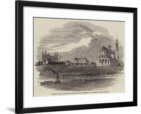View of the Liebfrau Vineyard, the Cathedral of Worms in the Distance--Framed Art Print