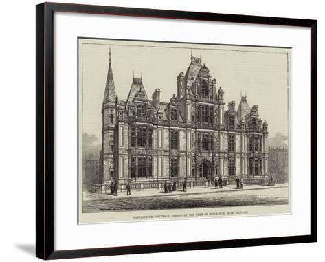 Westminster Townhall, Opened by the Duke of Buccleuch, High Steward--Framed Art Print