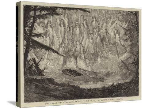 Scene from the Pantomime Babes in the Wood at Covent Garden Theatre--Stretched Canvas Print