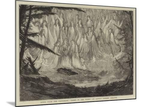 Scene from the Pantomime Babes in the Wood at Covent Garden Theatre--Mounted Giclee Print