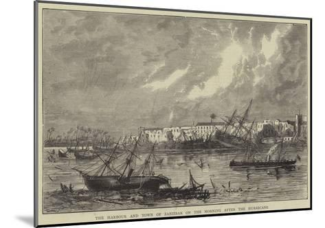 The Harbour and Town of Zanzibar on the Morning after the Hurricane--Mounted Giclee Print
