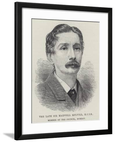 The Late Sir Maxwell Melvill, Kcie, Member of the Council, Bombay--Framed Art Print