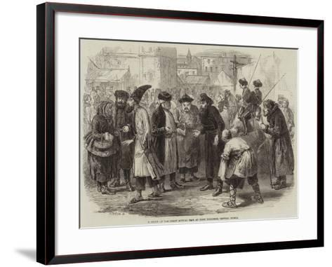 A Group at the Great Annual Fair at Nijni Novgorod, Central Russia--Framed Art Print
