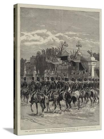 The Queen Reviewing the Metropolitan Volunteers at Buckingham Palace--Stretched Canvas Print