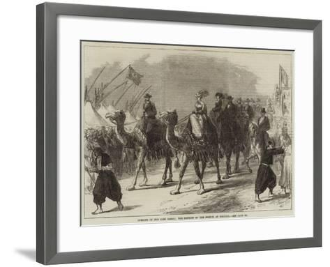 Opening of the Suez Canal, the Empress of the French at Ismailia--Framed Art Print