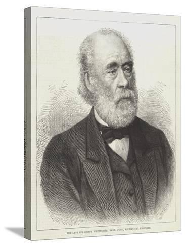 The Late Sir Joseph Whitworth, Baronet, Frs, Mechanical Engineer--Stretched Canvas Print