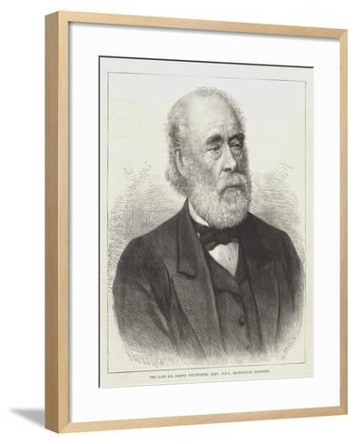The Late Sir Joseph Whitworth, Baronet, Frs, Mechanical Engineer--Framed Art Print