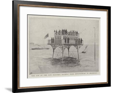 The Car of the New Electric Railway from Rottingdean to Brighton--Framed Art Print