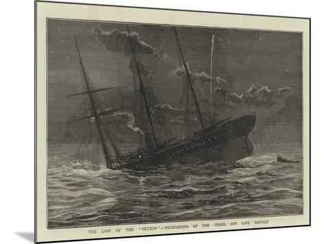The Loss of the Teuton, Foundering of the Vessel Off Cape Hanglip--Mounted Giclee Print