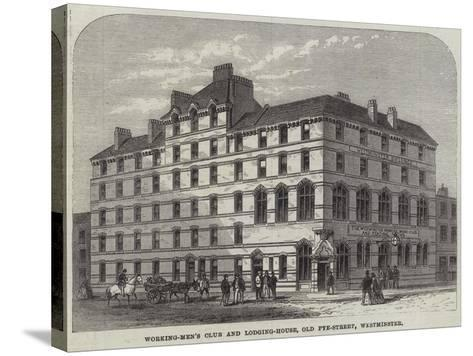 Working-Men's Club and Lodging-House, Old Pye-Street, Westminster--Stretched Canvas Print